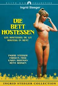 Постельный эскорт / Die Bett-Hostessen / Hostess in Heat