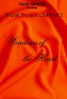 Passion and Romance: Windows of the Heart