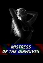 Mistress of the airwaves / Повелительница эфира