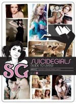 Девочки-самоубийцы / SuicideGirls: Guide to Living