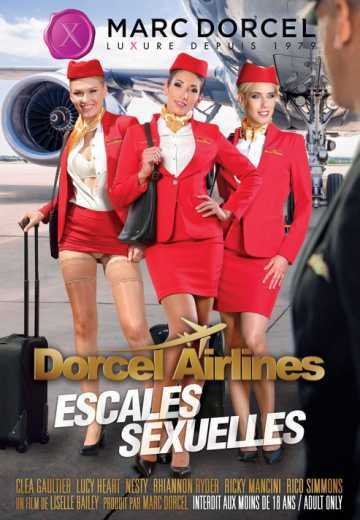 Dorcel Airlines - escales sexuelles / Sexual Stopovers (2019)