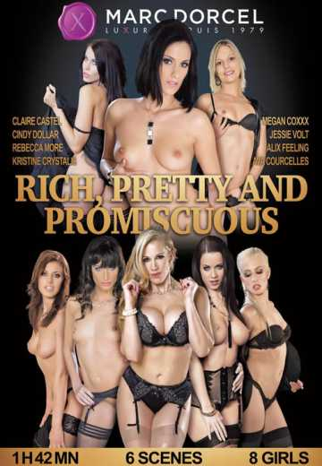 Rich, pretty and promiscuous (2017)