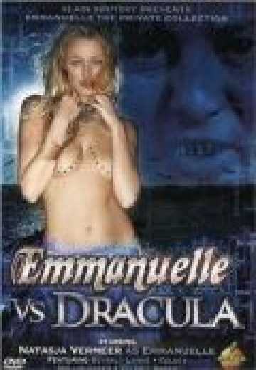 Эммануэль против Дракулы / Emmanuelle the Private Collection: Emmanuelle vs. Dracula (2004)