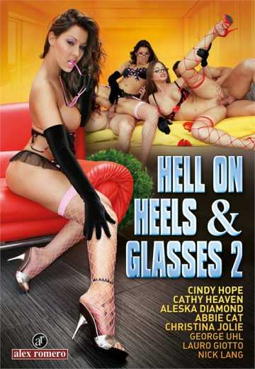 Hell On Heels And Glasses 2 (2018)