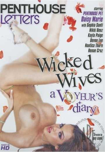 Порочные жены: Дневник вуайериста / Wicked Wives: A Voyeur's Diary (2008)