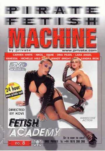 Академия фетиша / Pirate Fetish Machine 8: Fetish Academy (2002)