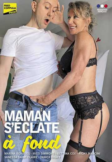 Maman S'?clate ? Fond (2019)