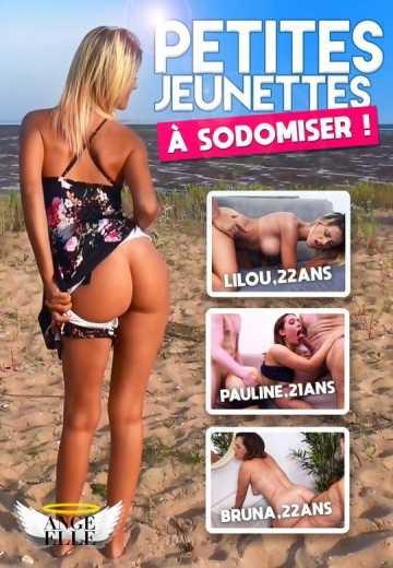 Petites Jeunettes A Sodomiser / Little Sodomized Youngsters (2019)