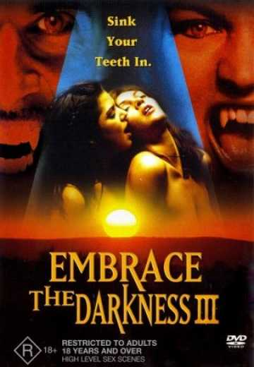 В объятьях тьмы 3 / Embrace the Darkness 3 (2002)