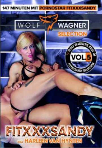 Выбор Вольфа Вагнера 5 - Fitxxx Sandy / Wolf Wagner Selection 5 - Fitxxx Sandy (2020)
